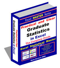 Excel Master Series - MBA-level statistics - Over 470+ Pages of Easy-To-Follow Instructions in Excel