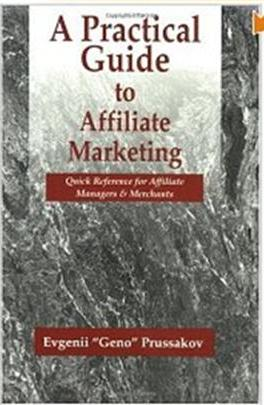 Click Here To Buy A Practical Guide to Affiliate Marketing