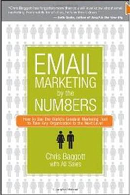 Click Here To Buy Email Marketing By the Numbers by Chris Baggott