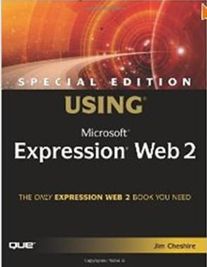 Click Here To Buy Special Edition Using Microsoft Expression Web 2 by Jim Cheshire