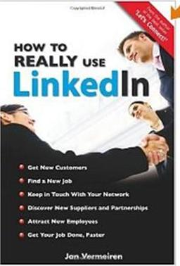 Click Here To Buy How to REALLY use LinkedIn by Jan Vermeiren