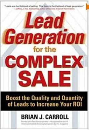 Click Herre To Buy Lead Generation for the Complex Sale by Brian Carroll