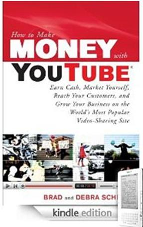 Click Here To Buy How to Make Money with YouTube by Brad Schepp and Debra Schepp