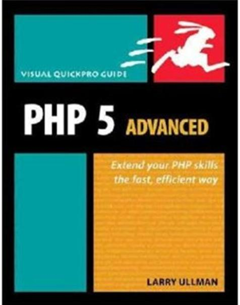 Click Here To Buy Php 5 Advanced by Larry Ullman