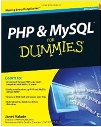 Click Here To Buy PHP & MySQL For Dummies by Janet Valade