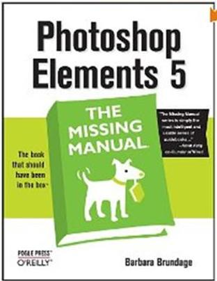 Click Here To Buy Photoshop Elements 5: The Missing Manual by Barbara Brundage
