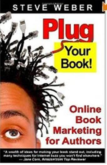 Click Here To Buy Plug Your Book by Steve Weber