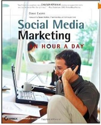 Click Here To Purchase Social Media Marketing: An Hour a Day by Dave Evans and Susan Bratton