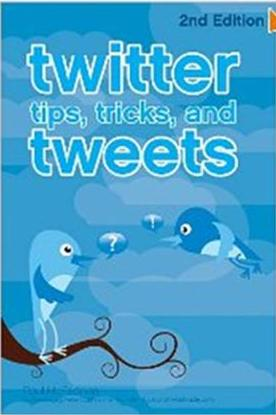 Click Here To Buy Twitter Tips, Tricks, and Tweets by Paul McFedries and Pete Cashmore