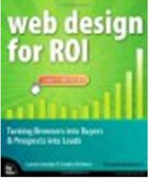 Click Here To Buy Web Design for ROI by Lance Loveday and Sandra Niehaus
