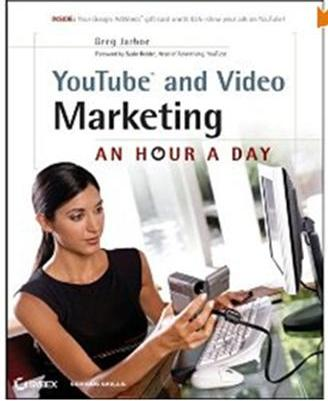 Click Here To Buy YouTube and Video Marketing: An Hour a Day by Greg Jarboe and Suzie Reider