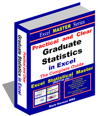 Excel Master Series - Graduate-level statistics - Over 470+ Pages of Easy-To-Follow Instructions in Excel