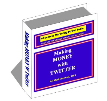 The Guide to Making Money With Twitter - Download Here